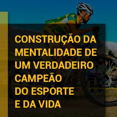 Foto do José Ilson em uma bike sobreposta pelo texto: Construção da mentalidade de um verdadeiro campeão do esporte e da vida