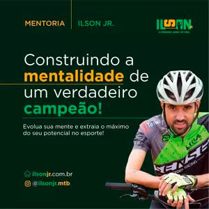 Foto do José Ilson em uma bike com o texto: Construção da mentalidade de um verdadeiro campeão